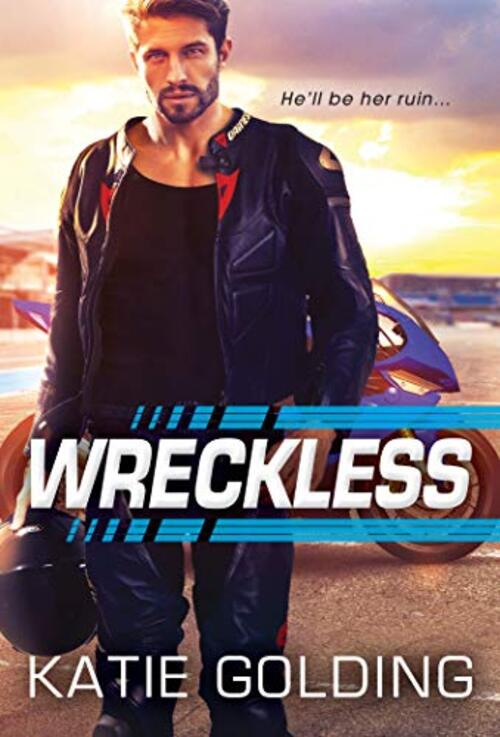 Wreckless by Katie Golding