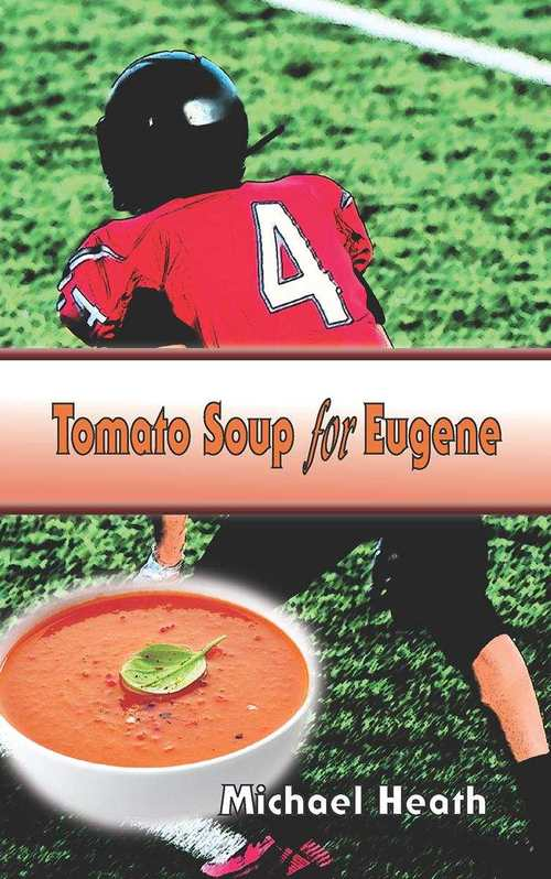 Tomato Soup For Eugene