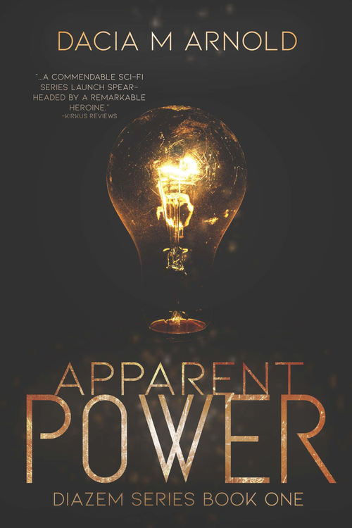 Apparent Power by Dacia M Arnold