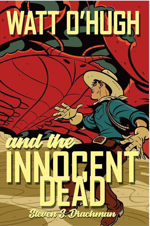 Watt O'Hugh and the Innocent Dead
