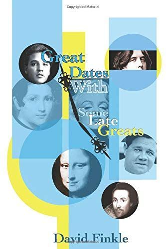 Great Dates With Some Late Greats