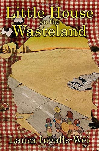 Little House on the Wasteland