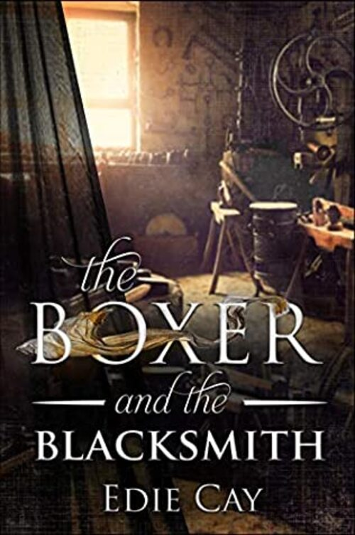 The Boxer and the Blacksmith