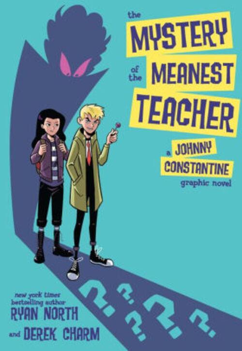 The Mystery of the Meanest Teacher