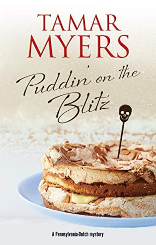 Puddin' on the Blitz by Tamar Myers