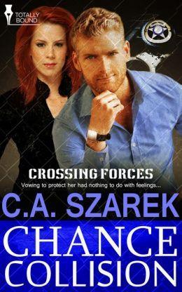 Chance Collision by C.A. Szarek