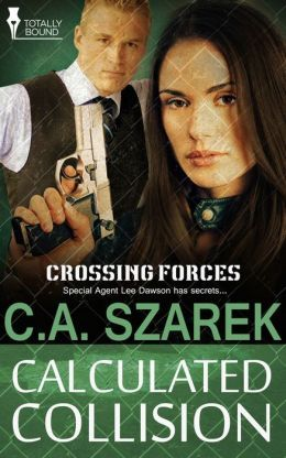 Calculated Collision by C.A. Szarek