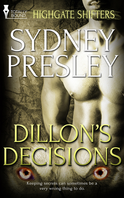 Dillon?s Decisions by Sydney Presley