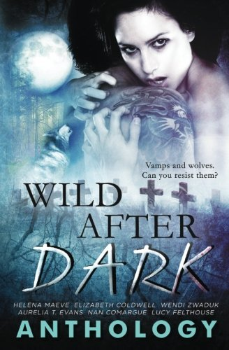 Wild After Dark by Lucy Felthouse