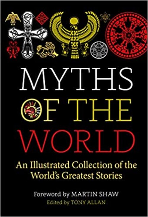 Myths of the World by Tony Allan