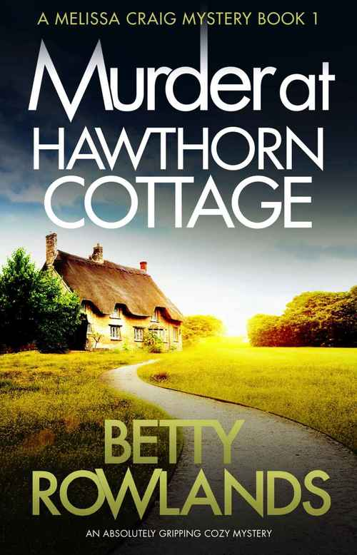 Murder At Hawthorn Cottage by Betty Rowlands