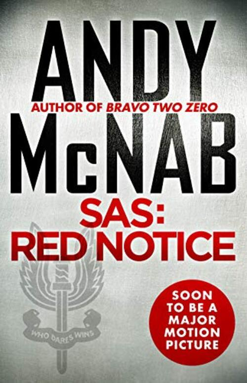 SAS: Red Notice by Andy McNab