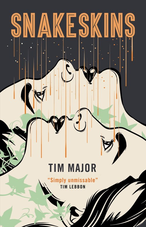 Snakeskins by Tim Major