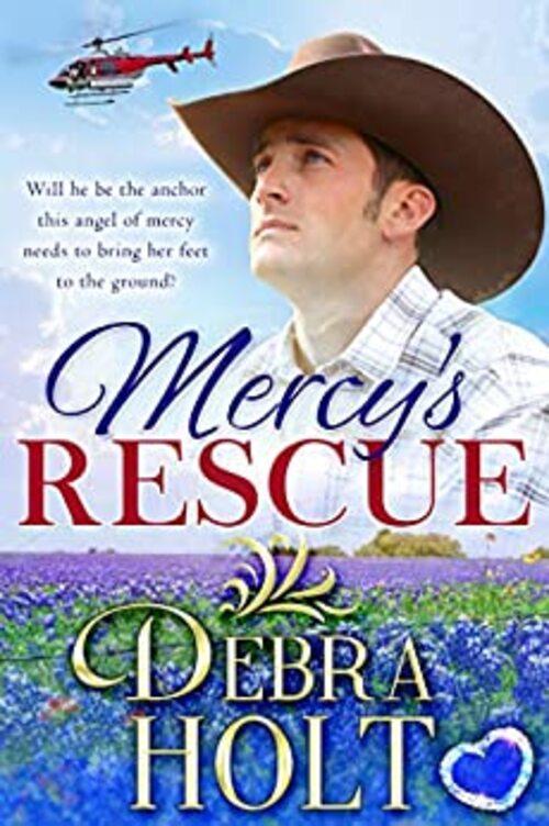 Mercy's Rescue by Debra Holt
