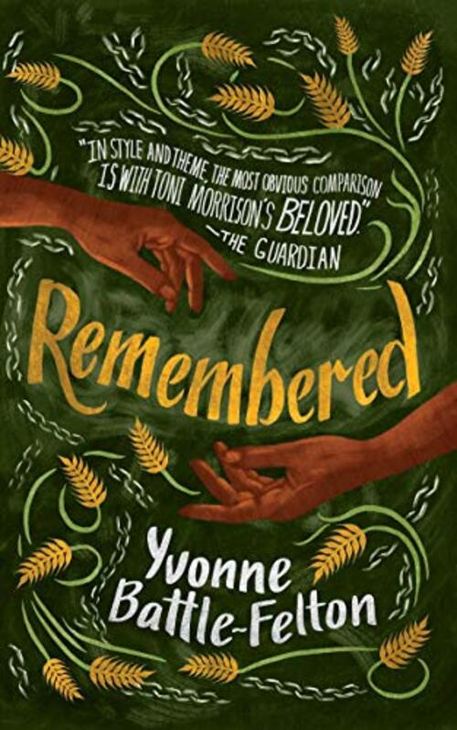 Remembered by Yvonne Battle-Felton