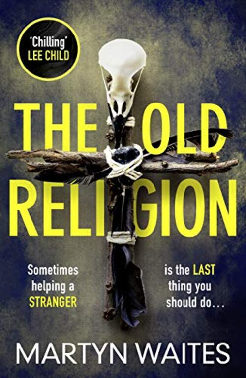 The Old Religion by Martyn Waites