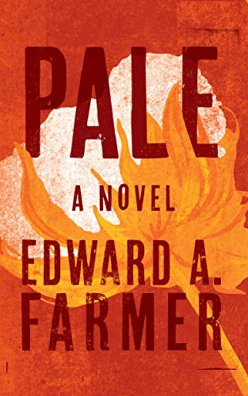 Pale by Edward Farmer