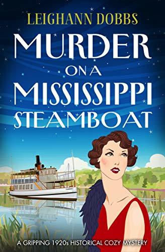 Murder on a Mississippi Steamboat by Leighann Dobbs