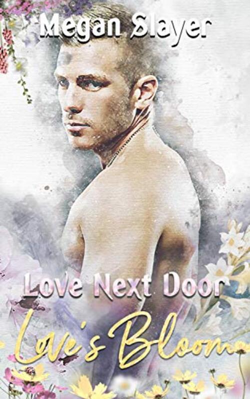Love Next Door by Megan Slayer