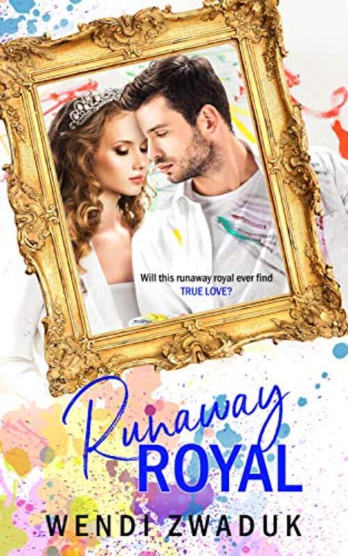 Runaway Royal by Wendi Zwaduk