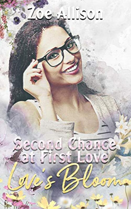 Second Chance at First Love by Zoe Allison