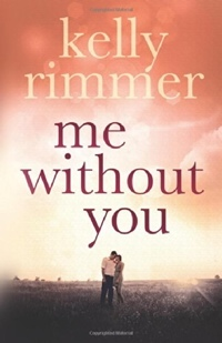 Me Without You by Kelly Rimmer
