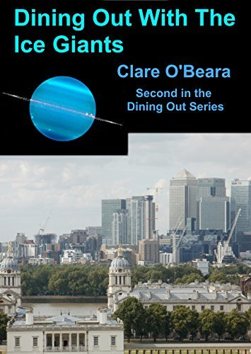 Dining Out With The Ice Giants by Clare O'Beara