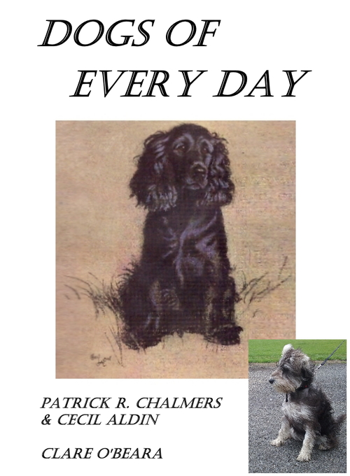 Dogs Of Every Day: New Edition by Clare O'Beara
