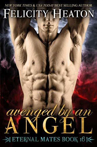 Avenged by an Angel by Felicity Heaton