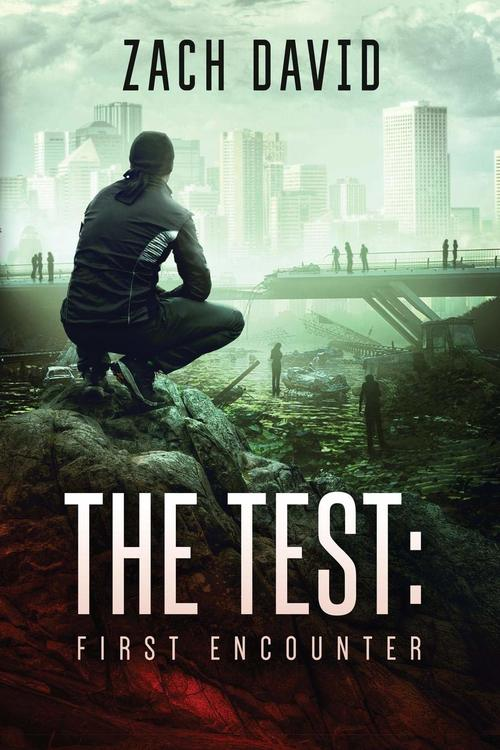 The Test: First Encounter by Zach David