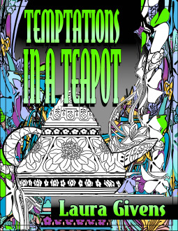 Temptations in a Teapot