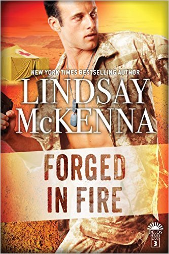 Forged in Fire by Lindsay McKenna
