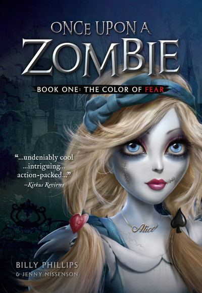 Once Upon a Zombie: The Color of Fear by Billy Phillips