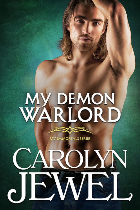 My Demon Warlord by Carolyn Jewel