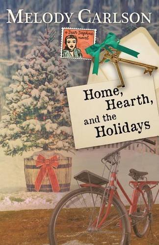 Home, Hearth, and the Holidays by Melody Carlson