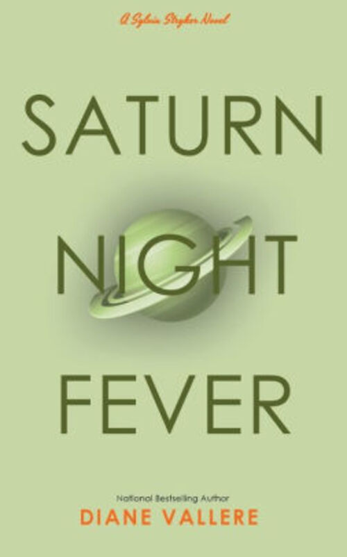 Saturn Night Fever by Diane Vallere