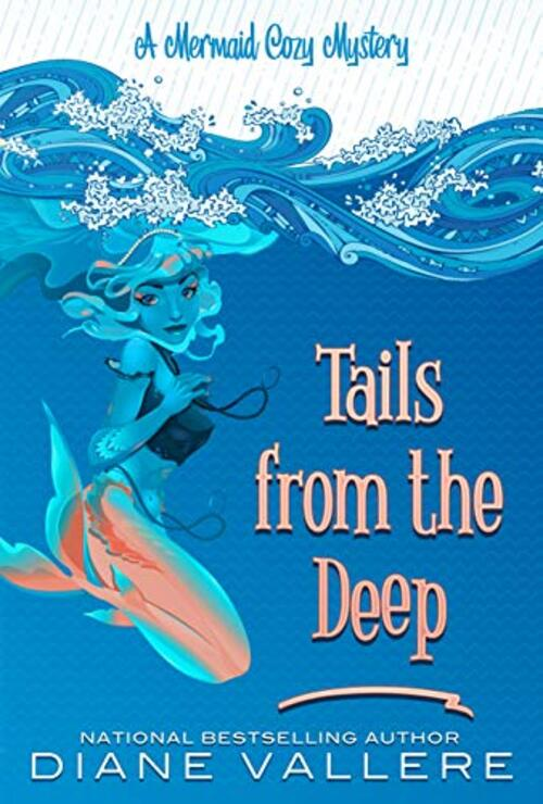 Tails From The Deep by Diane Vallere