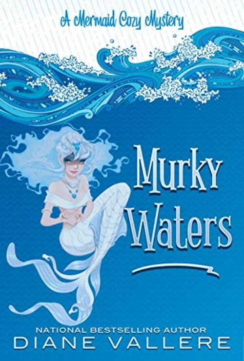 Murky Waters by Diane Vallere