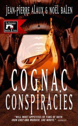 Cognac Conspiracies by Jean-Pierre Alaux