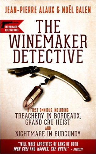 The Winemaker Detective by Jean-Pierre Alaux