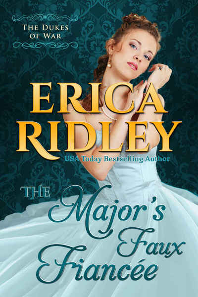 The Major's Faux Fiancee by Erica Ridley