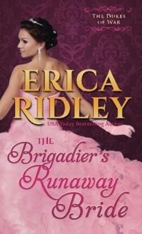 The Brigadier?s Runaway Bride by Erica Ridley