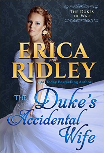 The Duke?s Accidental Wife by Erica Ridley