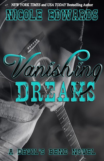 Vanishing Dreams by Nicole Edwards