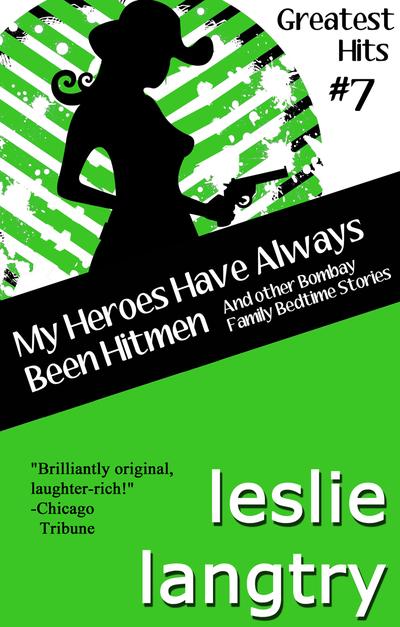 MY HEROES HAVE ALWAYS BEEN HITMEN