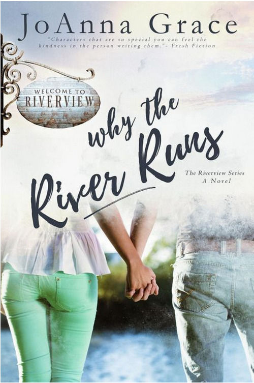WHY THE RIVER RUNS