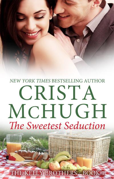 The Sweetest Seduction by Crista McHugh