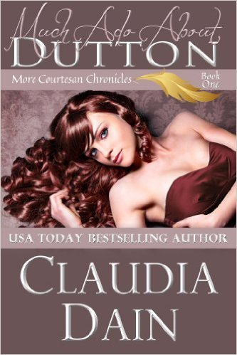 Much Ado About Dutton by Claudia Dain