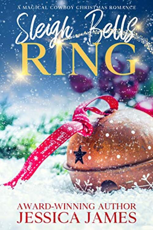Sleigh Bells Ring by Jessica James