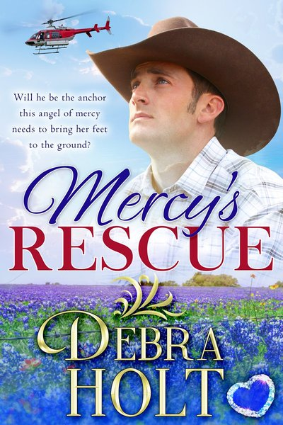 Mercy's Rescue by Debra Holt